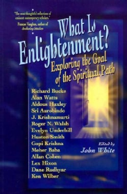 What Is Enlightenment?: Exploring the Goal of the Spiritual Path (Paperback)