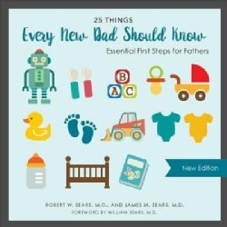 25 Things Every New Dad Should Know (Hardcover)