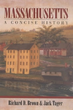 Massachusetts: A Concise History (Paperback)