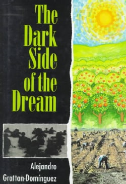 The Dark Side of the Dream (Hardcover)