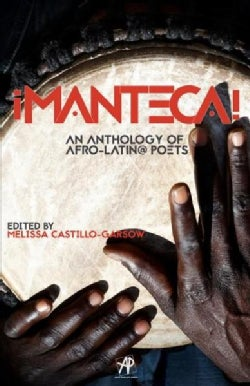 Manteca!: An Anthology of Afro-Latin@ Poets (Paperback)
