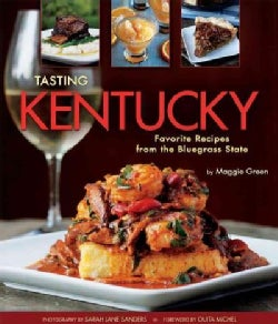 Tasting Kentucky: Favorite Recipes from the Bluegrass State (Hardcover)