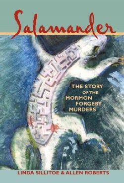 Salamander: The Story of the Mormon Forgery Murders (Paperback)