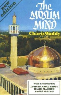 The Muslim Mind (Paperback)