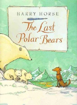 Last Polar Bears, the (Hardcover)