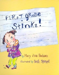 First Grade Stinks! (Paperback)