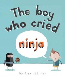 The Boy Who Cried Ninja (Hardcover)