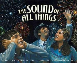 Sound of All Things, the (Hardcover)