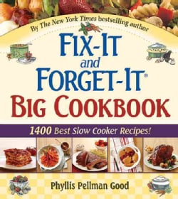 Fix-It And Forget-It Big Cookbook: 1400 Best Slow Cooker Recipes (Hardcover)