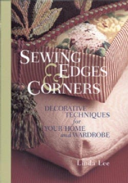 Sewing Edges and Corners: Decorative Techniques for Your Home and Wardrobe (Hardcover)