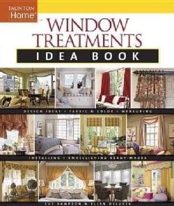 Window Treatments Idea Book (Paperback)