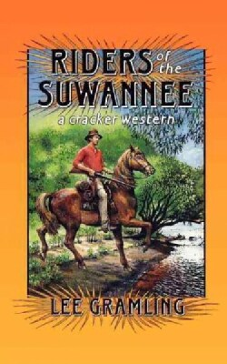 Riders of the Suwannee (Paperback)