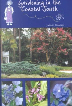Gardening in the Coastal South (Paperback)