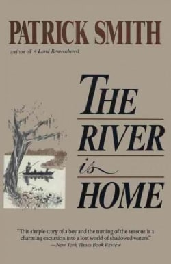 The River Is Home (Paperback)