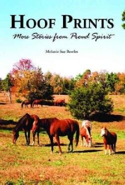 Hoof Prints: More Stories from Proud Spirit (Paperback)