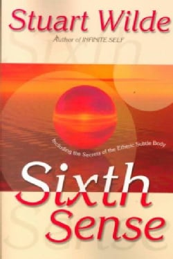 Sixth Sense: Including the Secrets of the Etheric Subtle Body (Paperback)