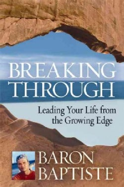 The Breakthough Experience: A Revolutionary New Approach to Personal Transformation (Paperback)