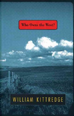 Who Owns the West? (Paperback)
