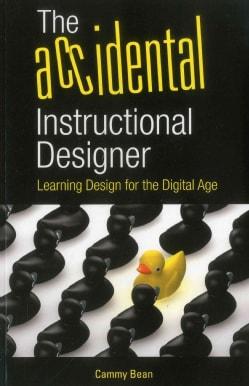 The Accidental Instructional Designer (Paperback)