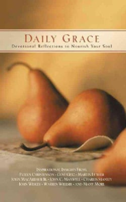 Daily Grace: Devotional Reflections To Nourish Your Soul (Hardcover)