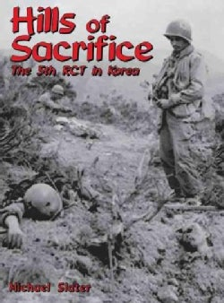 Hills of Sacrifice: The 5th Rct in Korea (Hardcover)