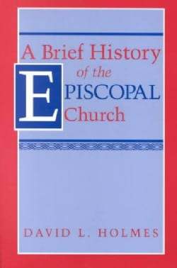 Brief History of the Episcopal Church (Paperback)