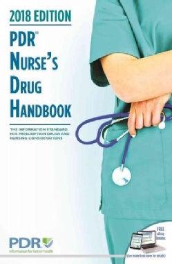 PDR Nurse's Drug Handbook 2018 (Paperback)