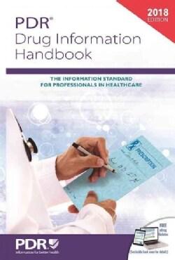 PDR Drug Information Handbook 2018 (Paperback)