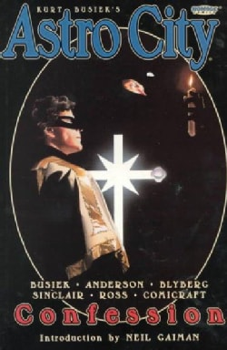 Kurt Busiek's Astro City: Confession (Paperback)