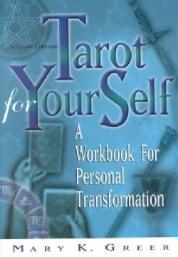 Tarot for Your Self: A Workbook for Personal Transformation (Paperback)