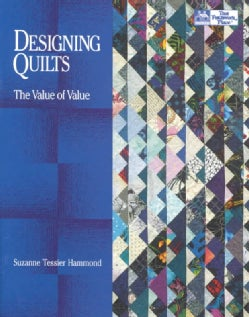 Designing Quilts: The Value of Value (Paperback)