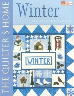 The Quilter's Home: Winter (Paperback)