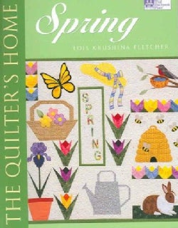 The Quilter's Home: Spring (Paperback)