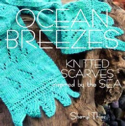 Ocean Breezes: Knitted Scarves Inspired by the Sea (Paperback)