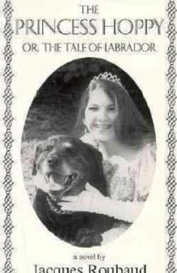 The Princess Hoppy or the Tale of Labrador (Paperback)