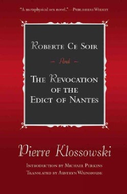 Roberte Ce Soir and the Revocation of the Edict of Nantes: And the Revocation of the Edict of Nantes (Paperback)