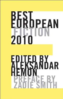Best European Fiction 2010 (Paperback)