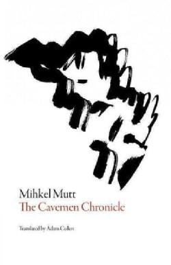The Cavemen Chronicle (Paperback)