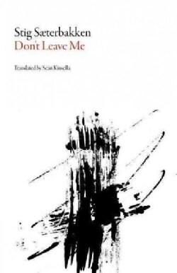 Don't Leave Me (Paperback)