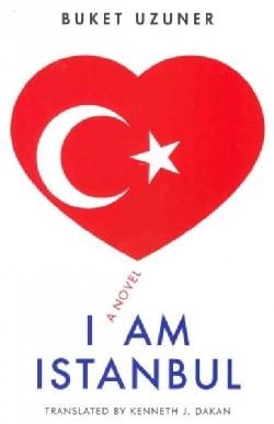 I Am Istanbul (Paperback)