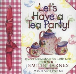 Let's Have a Tea Party! (Hardcover)