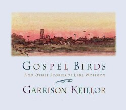 Gospel Birds: And Other Stories of Lake Wobegon (CD-Audio)