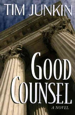 Good Counsel: A Novel (Hardcover)