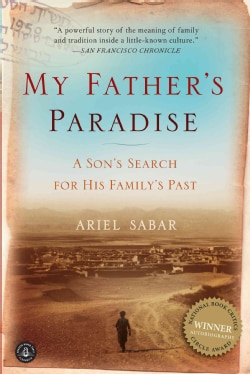 My Father's Paradise: A Son's Search for His Family's Past (Paperback)
