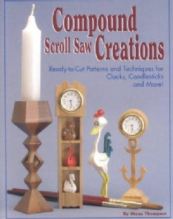 Compound Scroll Saw Creations (Paperback)