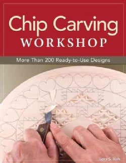 Chip Carving Workshop: More Than 200 Ready-to-Use Designs (Paperback)