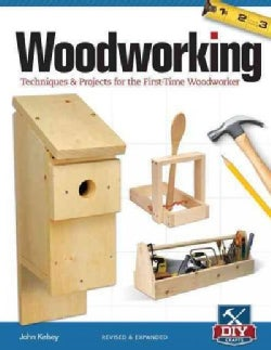 Woodworking: Techniques & Projects for the First Time Woodworker (Paperback)