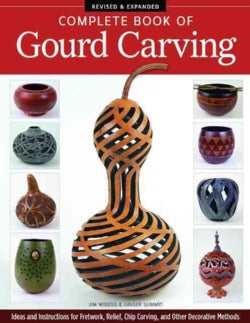 Complete Book of Gourd Carving (Paperback)