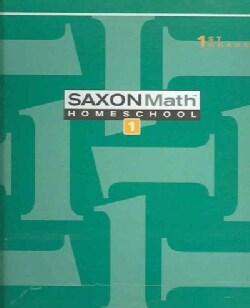 Saxon Math Homeschool 1: 1st Grade (Paperback)