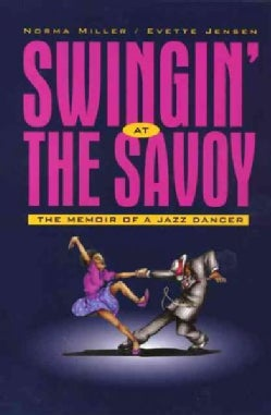 Swingin' at the Savoy: The Memoir of a Jazz Dancer (Paperback)